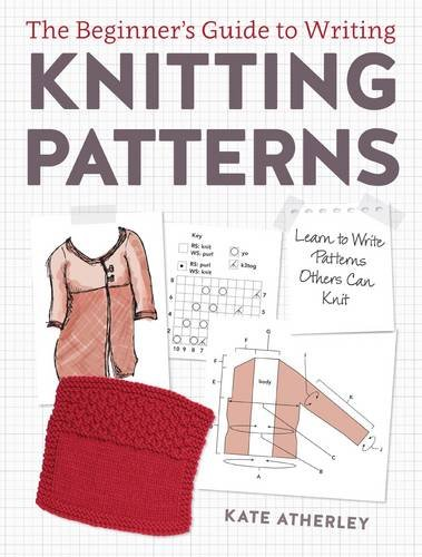 "Image of the front cover of Kate's book ""The Beginners Guide to writing Knitting Patterns"""